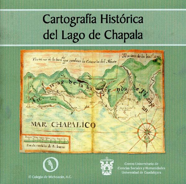 cartografía histórica del lago de chapala cd autor brigitte boehm